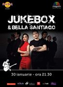 Concert Jukebox şi Bella Santiago