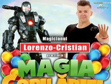 """Magia Copilariei""- Spectacol pentru copii, cu Magicianul Lorenzo-Cristian: Alba Iulia"