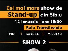 Cel mai mare show de stand-up pe care l-a vazut Sibiul (SHOW 2)