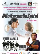 #NoiFacemUnSpital – Folk Night