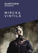 Mircea Vintilă - SubForm