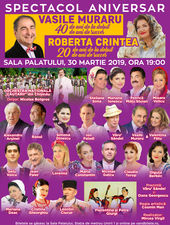 Spectacolul Aniversar Vasile Muraru si Roberta Crintea