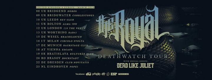 The Royal | Dead Like Juliet | Deathwatch Tour 2019
