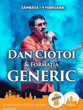 Dan Ciotoi & Generic // 9 februarie 2019