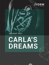 Carla's Dreams at /FORM SPACE