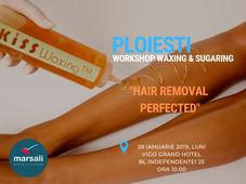 Workshop Waxing & Sugaring Ploiesti