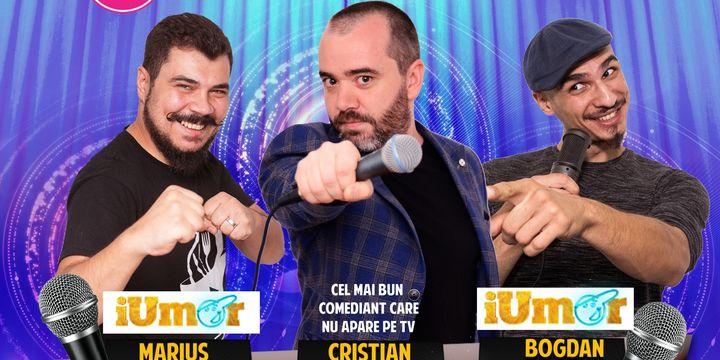Stand Up Comedy cu Cristian Dumitru, Marius Covache & Bogdan Zloteanu