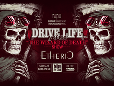 Drive Your Life - The Wizard of Death Show feat. Etheric