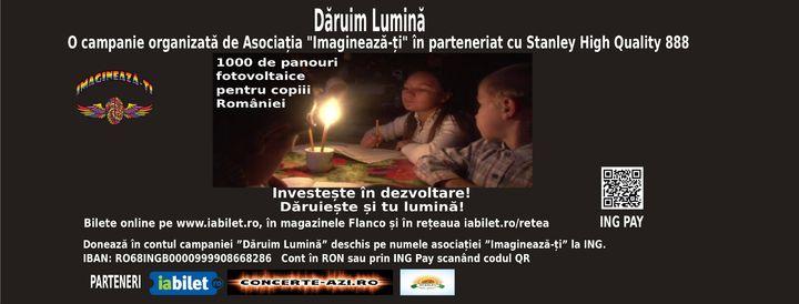 "Campania ""Daruim Lumina"""