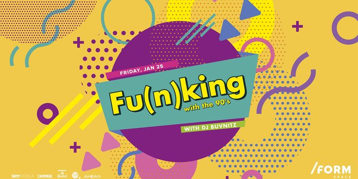 Fu(n)king with the 90's at/ FORM  SPACE