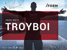 TroyBoi at /FORM SPACE