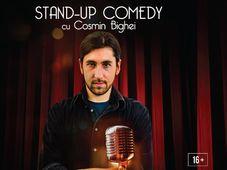 Stand-up Comedy cu Cosmin Bighe