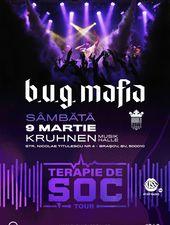 B.U.G. Mafia @ Kruhnen Musik Halle