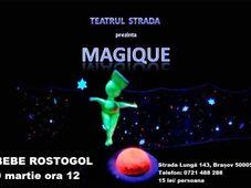 Teatrul Strada: Magique