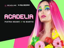 Piatra Neamț: Concert Acadelia - Sala Polivalentă
