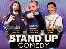 Stand Up Comedy cu Cristian Dumitru, Tiberiu Popovici si George Bonea