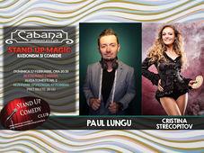 Stand Up Magic Show cu Paul Lungu & Cristina Strecopitov.