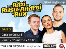 Galati: Stand-up Comedy Razi cu Rusu si Andrei & Rux