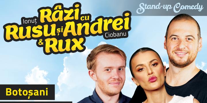 Botosani: Stand-up Comedy Razi cu Rusu si Andrei & Rux