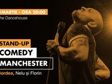 Manchester: Stand-up comedy cu Bordea, Nelu și Florin