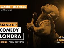 Londra: Stand-up comedy cu Bordea, Nelu și Florin