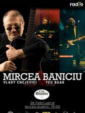 Mircea Baniciu & BAND în premieră la Quantic