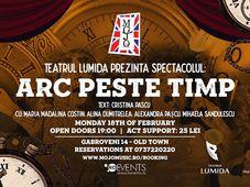 Arc peste timp w/ Teatrul Lumida