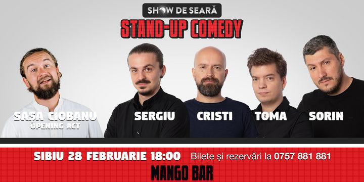 Stand Up Comedy cu Sorin, Toma, Sergiu & Cristi Popesco in Sibiu