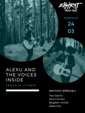 Alexu and The Voices Inside - lansare single / Expirat / 24.03