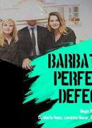 Teatrul Rosu: ''Barbatul perfect defect''