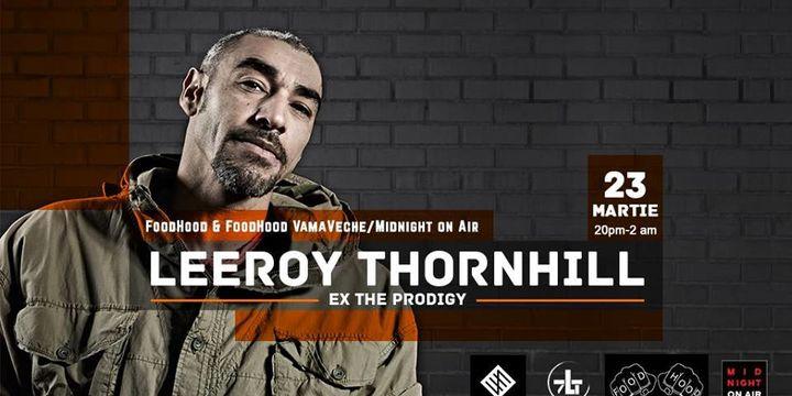 Leeroy Thornhill (xTheProdigy) Live