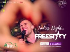 Ladies` Night w. FreeStay