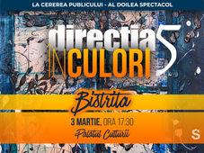 Directia 5 - In culori @ Bistrita