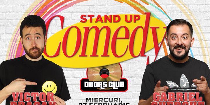Stand-up Comedy cu Gabriel Gherghe si Victor Dragan