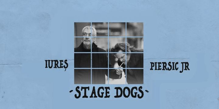 Stage Dogs - Marcel Iureș & Florin Piersic Jr.