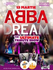 Abba Dream // The Ultimate Tribute Show @ Berăria H