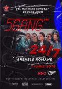 Concert 5GANG - Cel mai mare concert la Arenele Romane (ora 14:00)