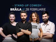 Brăila: Stand-up comedy cu Bucălae, Calița, Teodora & Geo