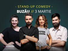 Buzău: Stand-up comedy cu Bucălae, Calița, Teodora & Geo