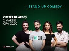 Curtea de Argeș: Stand-up comedy cu Bucălae, Calița, Teodora & Geo