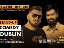Dublin: Stand-up comedy cu Micutzu, Geo, Florin și Bogdan Drăcea