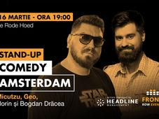 Amsterdam: Stand-up comedy cu Micutzu, Geo și Florin și Bogdan Drăcea