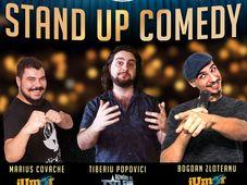 Stand-Up Comedy cu Tiberiu Popovici, Marius Covache si Bogdan Zloteanu