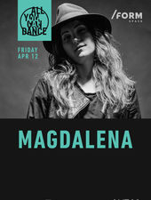 Magdalena | All You Can Dance at /FORM SPACE