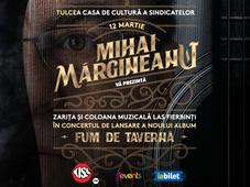 "Tulcea: Lansare album Mihai Margineanu - ""Fum de Taverna"""