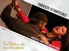 Teatrul InDArt: Traieste-ti fanteziile
