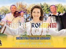 Acasa-i Romania - Laura Olteanu, Orchestra Fratilor Advahov si Invitati Speciali