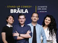 Brăila: Stand-up comedy cu Tănase, Mane, Ioana și Luiza