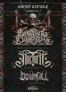 Night Ritual Tour 2019 - Burning Darkness /  NocturN / Downfall