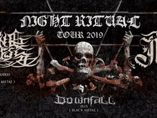 Night Ritual Tour 2019 - Burning Darkness /  NocturN / Downfall